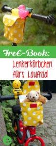 FreE-Book: Nähanleitung für ein Lenkerkörbchen, Lenkertasche fürs Laufrad