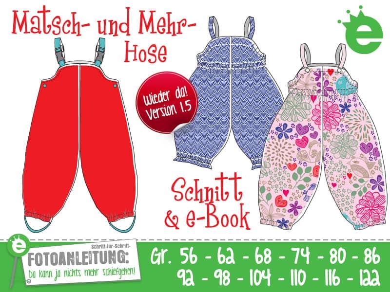 Erbsenprinzessin Matsch- und Mehr-Hose Schnittmuster e-Book Regenhose für Kinder