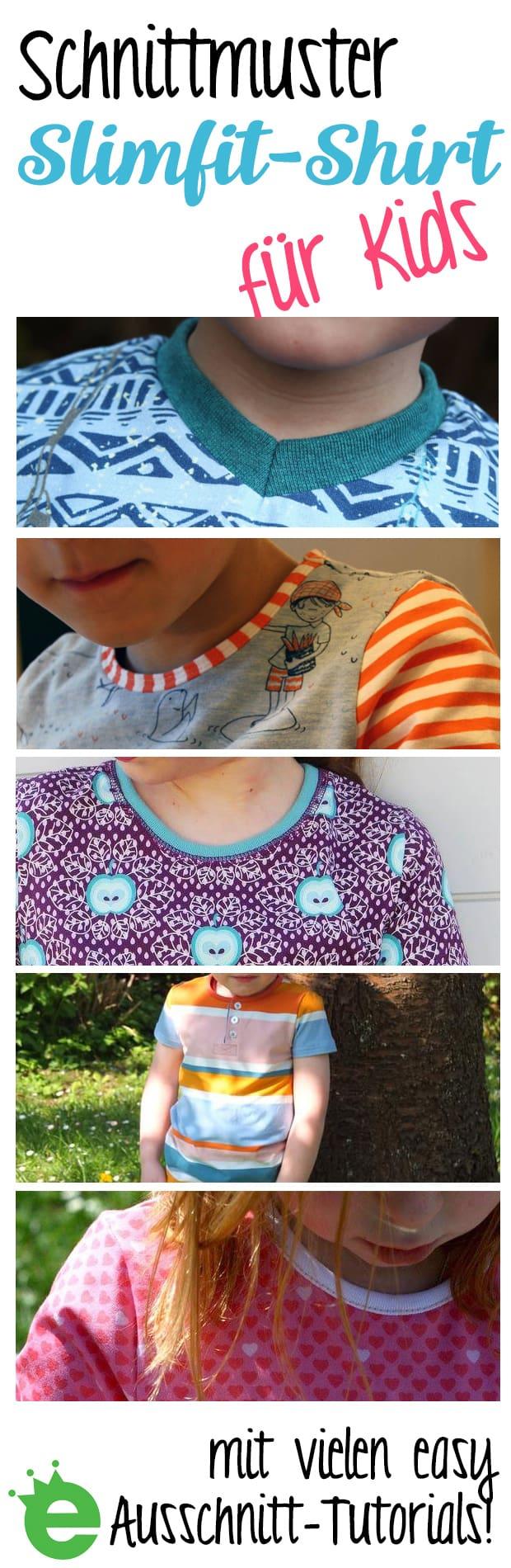 Slimfit-Shirt Schnitt für Kinder zum Selbernähen mit vielen Ausschnitt-Tutorials