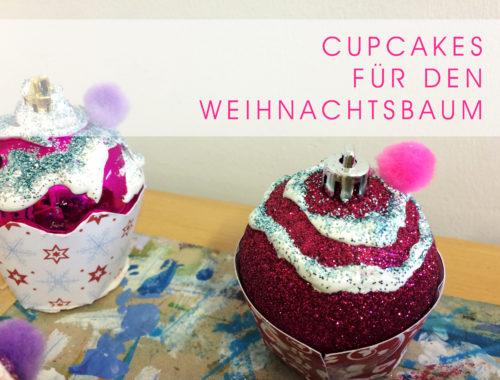 Bastelidee: Cupcakes für den Weihnachtsbaum