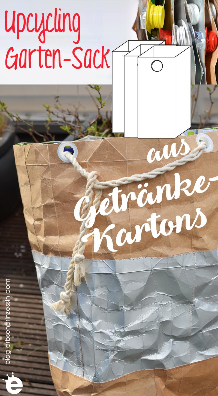 Upcycling: Gartensack aus Getränkekartons nähen, DIY für Draußen