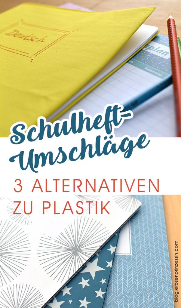 Schulhefte: Umschläge aus Papier oder Stoff. 3 Alternativen zu Plastik