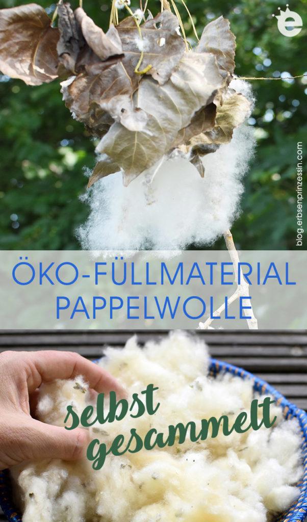 bio, lokal und nachhaltig: Pappelwolle als Füllmaterial selbst gesammelt